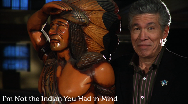 I'm-Not-the-Indian-You-Had-in-Mind