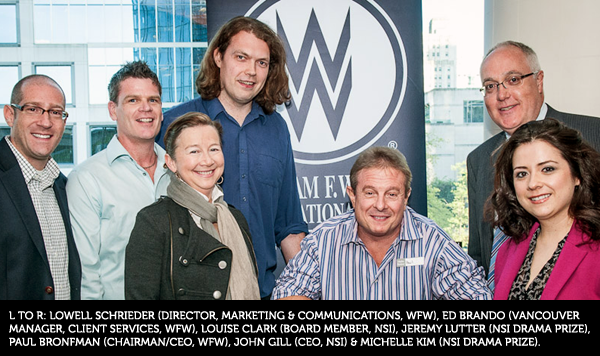 L to R: Lowell Schrieder (Director, Marketing & Communications, WFW), Ed Brando (Vancouver Manager, Client Services, WFW), Louise Clark (board member, NSI), Jeremy Lutter (NSI Drama Prize), Paul Bronfman (Chairman/CEO, WFW), John Gill (CEO, NSI) & Michelle Kim (NSI Drama Prize).