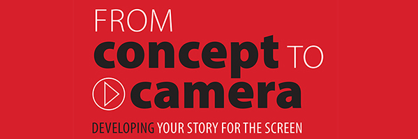From Concept to Camera / Link to Eventbrite
