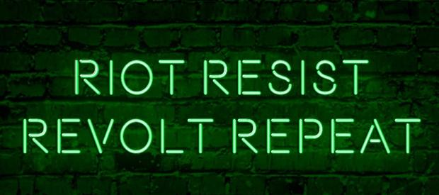 Riot Resist Revolt Repeat / Link to Native Earth