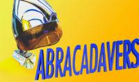 Abracadavers