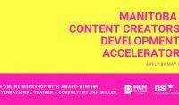 Manitoba-Content-Creators-Development-Accelerator