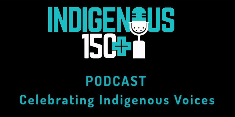 Link to Indigenous150+ podcast