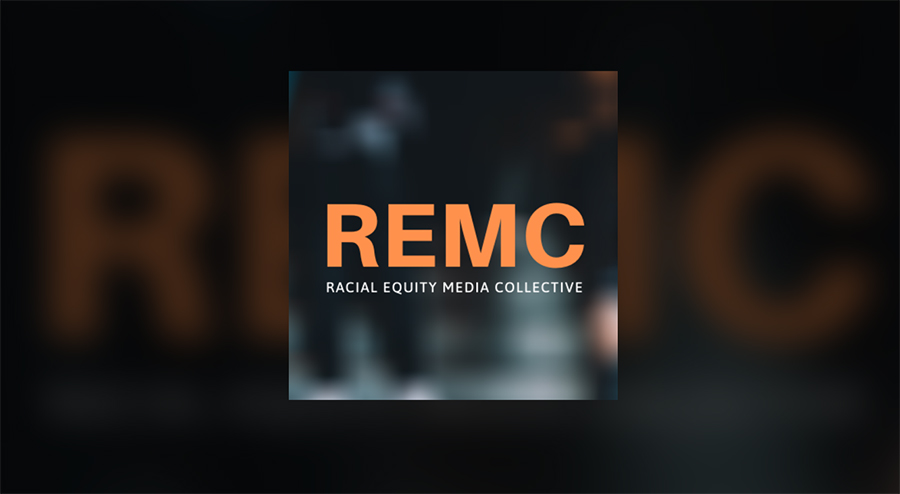 Link to Racial Equity Media Collective