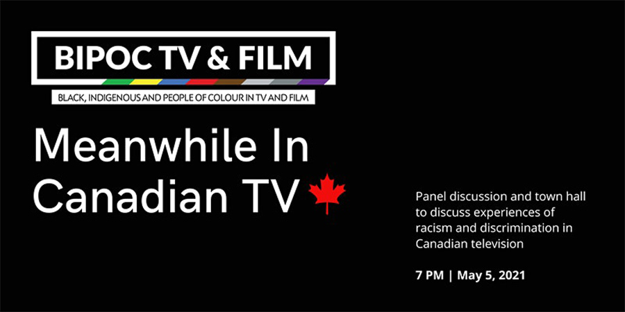 BIPOC TV & FILM Meanwhile In Canadian TV