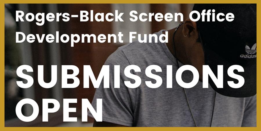 Rogers-Black Screen Office Development Fund