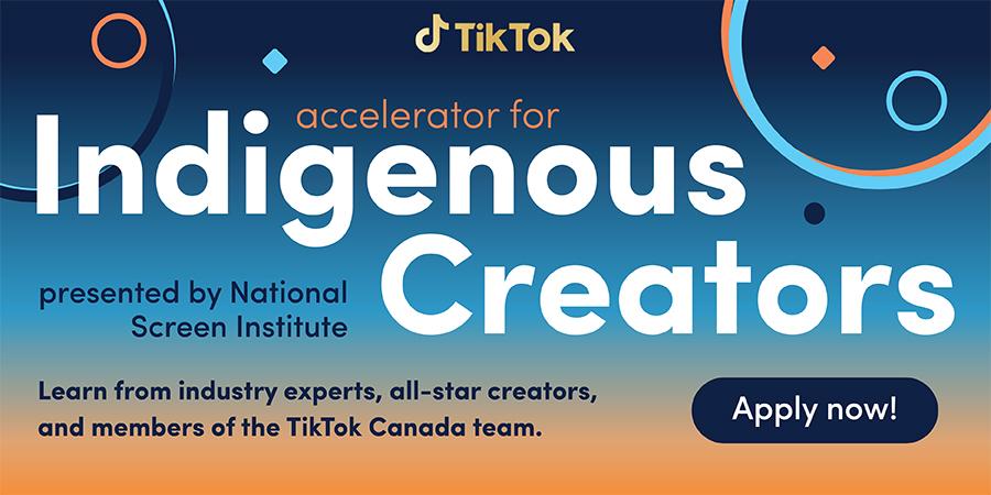 About TikTok Accelerator for Indigenous Creators